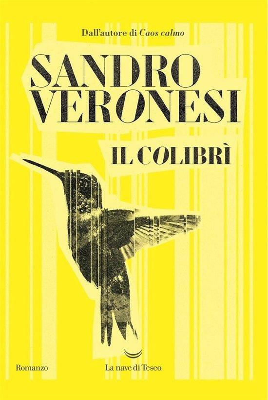 Boek cover Il colibrì van Sandro Veronesi (Paperback)