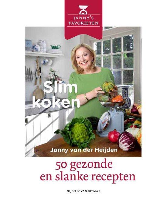 Slim koken - Janny van der Heijden | Fthsonline.com