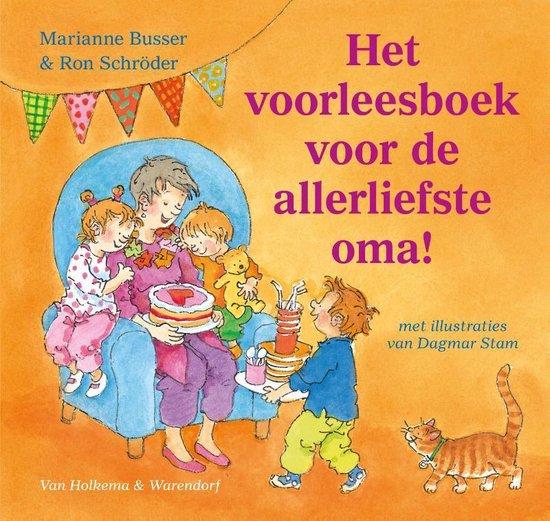 Het voorleesboek voor de allerliefste oma! - Marianne Busser |