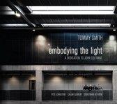 Embodying The Light - A Dedication To John Coltran