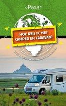 Boek cover Hoe reis ik met de camper en caravan? van Pasar (Paperback)