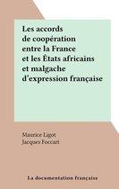 Les accords de coopération entre la France et les États africains et malgache d'expression française