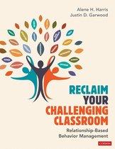 Reclaim Your Challenging Classroom