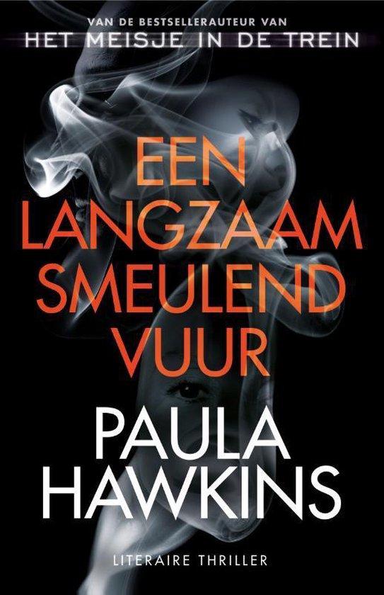 Boek cover Een langzaam smeulend vuur van Paula Hawkins (Paperback)