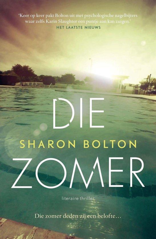 Boek cover Die zomer van Sharon Bolton (Onbekend)
