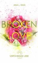Broken Love: Verführende Liebe