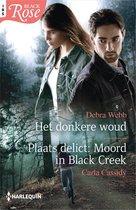Het donkere woud / Moord in Black Creek