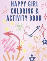 Happy Girl Coloring & Activity Book
