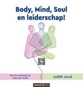 Body, Mind, Soul en leiderschap!