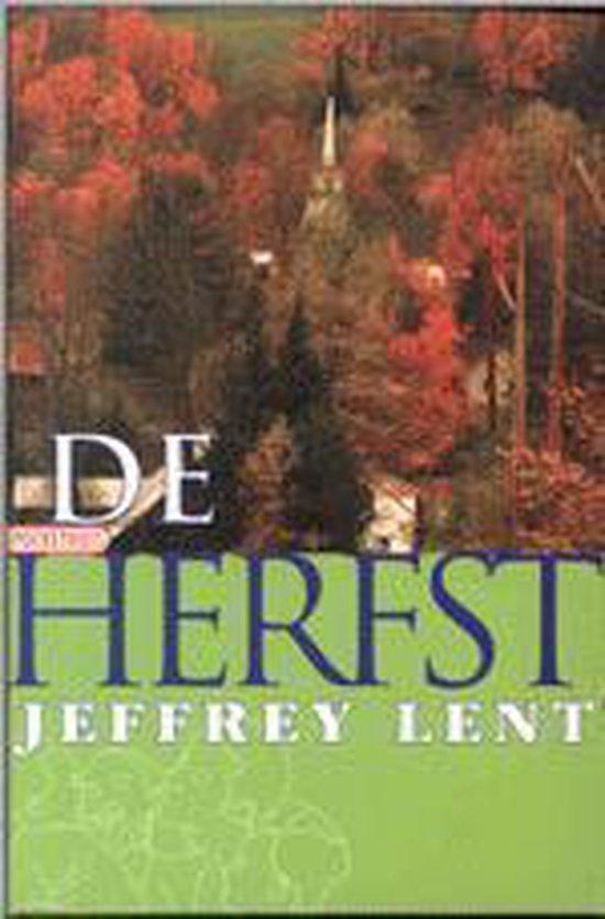 De herfst - Jeffrey Lent |