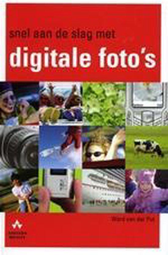 Snel Aan De Slag Met Digitale Foto S - Onbekend |