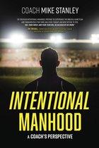 Intentional Manhood