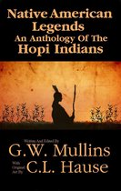 Native American Legends An Anthology Of The Hopi Indians