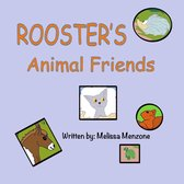 Rooster's Animal Friends