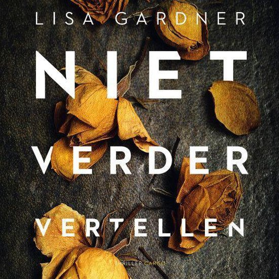 Niet verder vertellen - Lisa Gardner | Readingchampions.org.uk