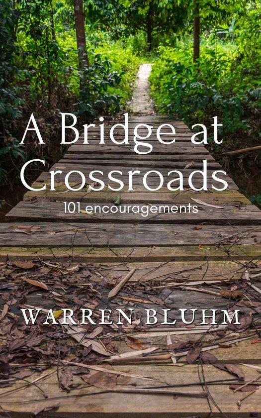 Omslag van A Bridge at Crossroads