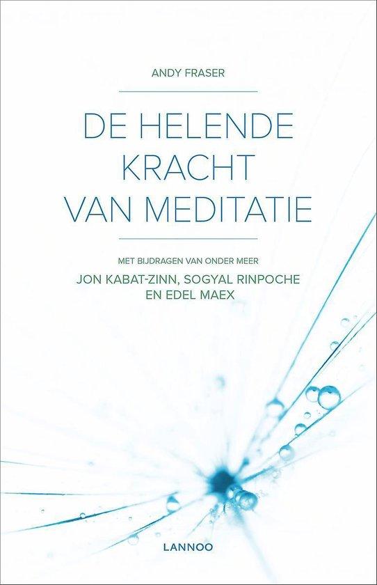 HELENDE KRACHT VAN MEDITATIE, DE