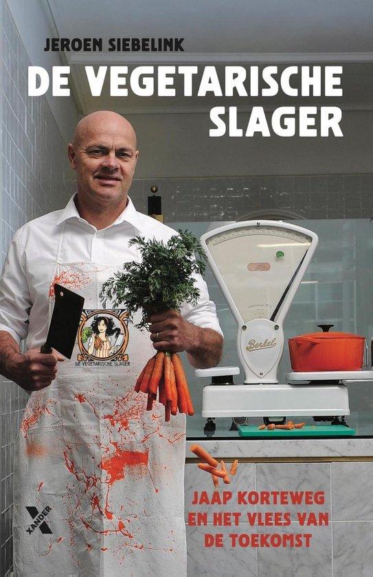De vegetarische slager - Jeroen Siebelink |