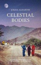 Celestial Bodies: Winner of the 2019 Man Booker International Prize