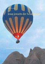 Jesus jenseits der Schallmauer