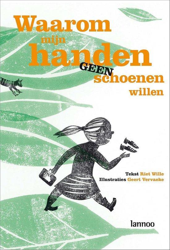 Waarom Mijn Handen Geen Schoenen Willen - Geert Vervaeke |