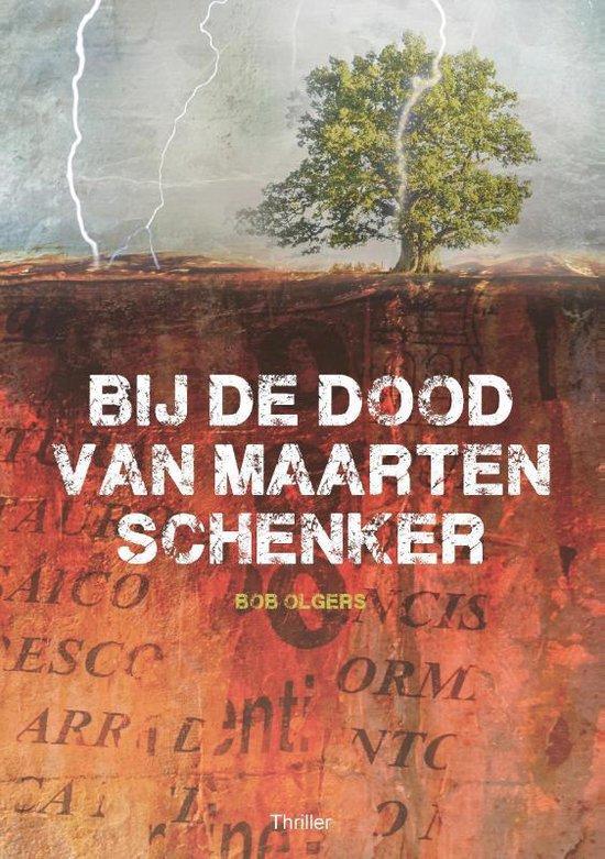 Bij de dood van Maarten Schenker - Bob Olgers | Fthsonline.com