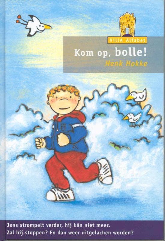 Villa Alfabet Oranje - Kom op, bolle! - Henk Hokke  