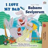I Love My Dad (English Turkish Bilingual Book)