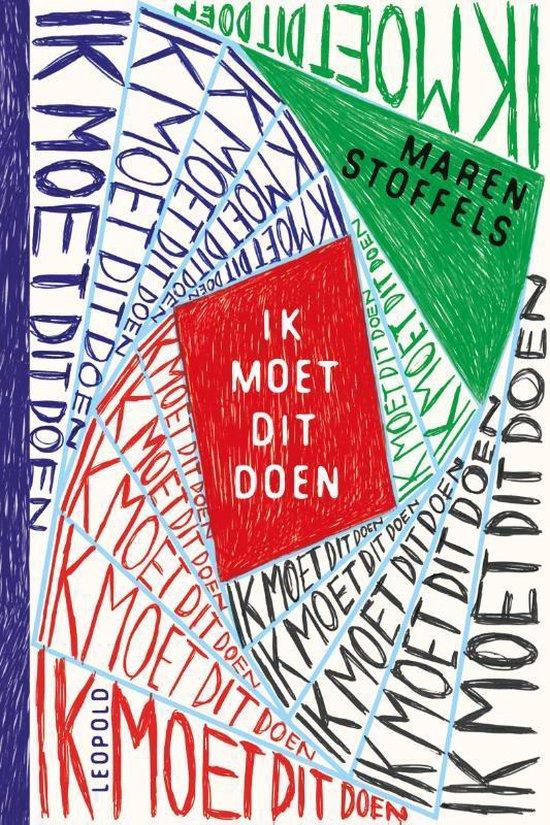 Boek cover Ik moet dit doen van Maren Stoffels (Hardcover)