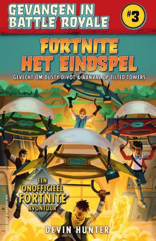 Fortnite 3. Het eindspel (pb). 10+ - Devin Hunter |