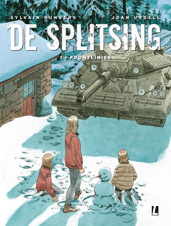 De splitsing 1 - Frontlinies - Sylvain Runberg | Fthsonline.com