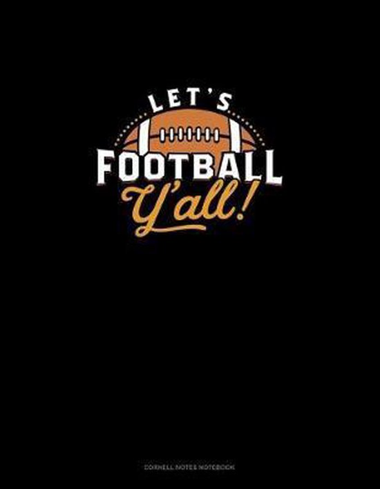 Let's Football Y'all: Cornell Notes Notebook