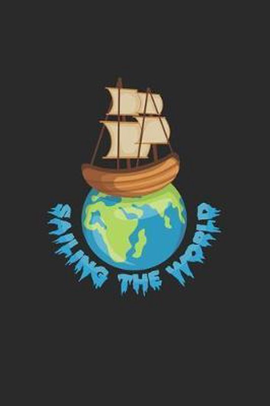 Sailing the world: 6x9 Sailing - dotgrid - dot grid paper - notebook - notes