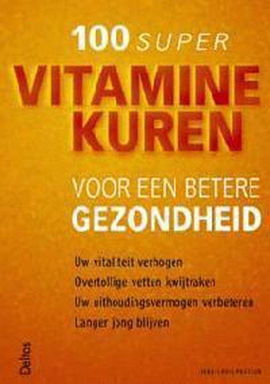 Cover van het boek '100 super vitaminekuren voor een betere gezondheid' van Jean-Louis Pasteur