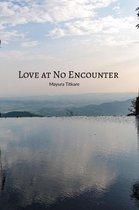Love at No Encounter