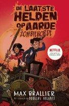 De laatste helden op aarde  -   De laatste helden op aarde en de zombiehorde