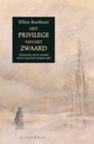 Het Privilege Van Het Zwaard