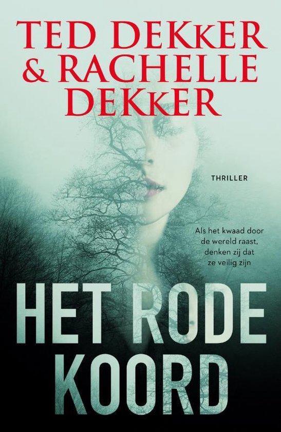 Boek cover Het rode koord van Ted Dekker (Paperback)