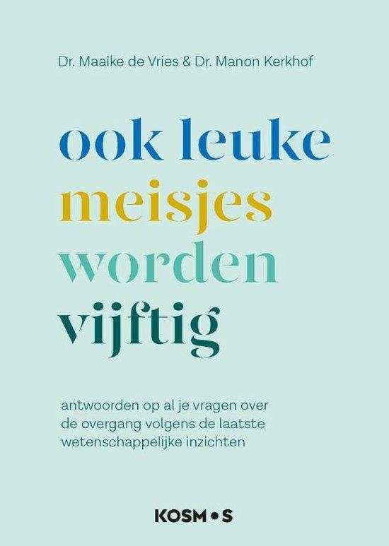 Boek cover Ook leuke meisjes worden 50 van Maaike de Vries (Paperback)