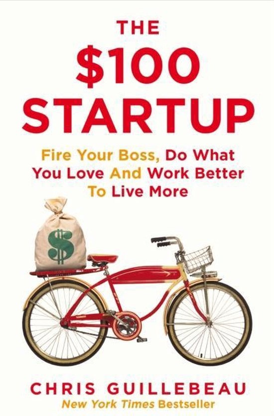 Boek cover The $100 Startup van Chris Guillebeau (Paperback)