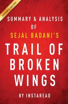 Summary of Trail of Broken Wings