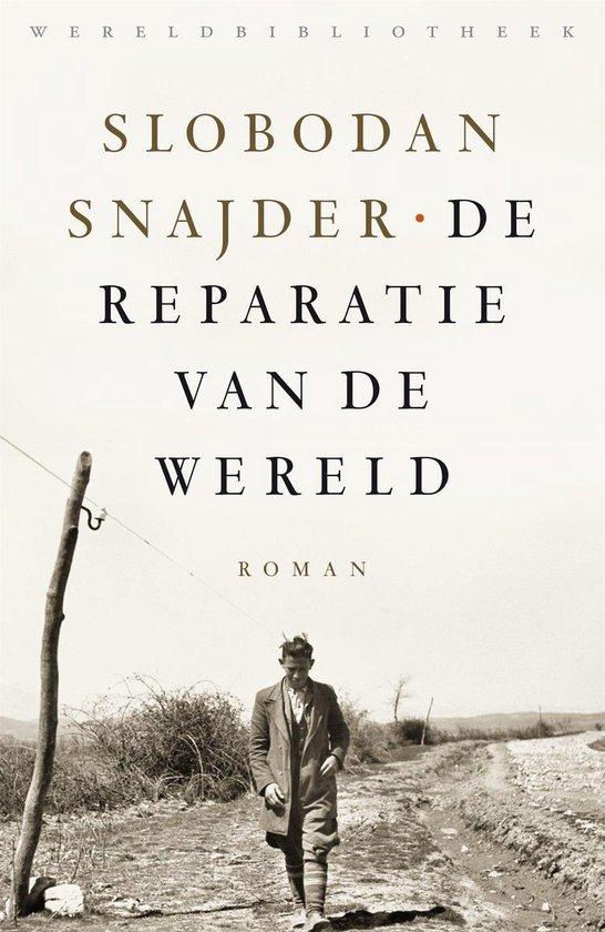 Boek cover De reparatie van de wereld van Slobodan Snajder (Onbekend)