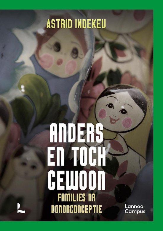 Boek cover Anders en toch gewoon van Astrid Indekeu (Paperback)