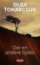 Boek cover Oer en andere tijden van Olga Tokarczuk (Onbekend)