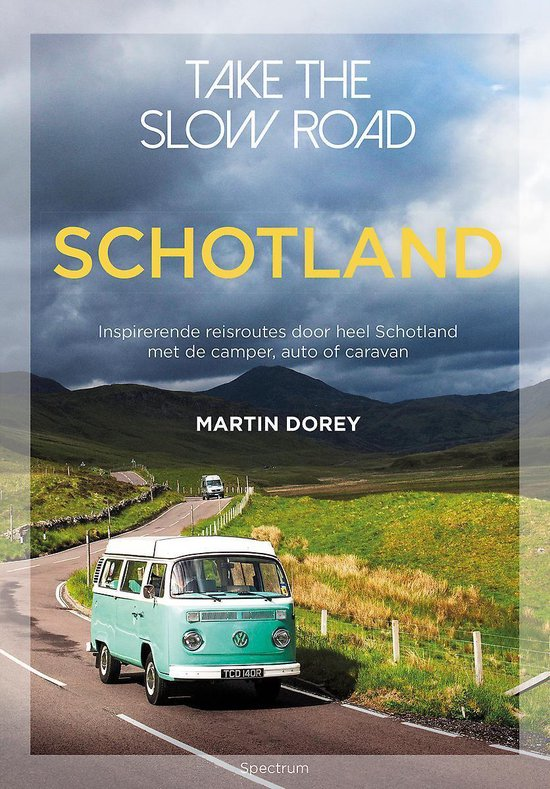 Boek cover Take the slow road Schotland van Martin Dorey (Paperback)