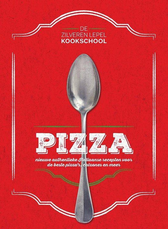 Boek cover De Zilveren Lepel Kookschool  -   Pizza van Jantine Crezée