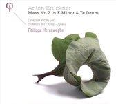 Anton Bruckner: Mass No. 2 in E minor & Te Deum