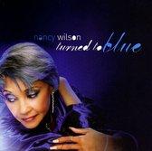 Wilson Nancy - Turned To Blue