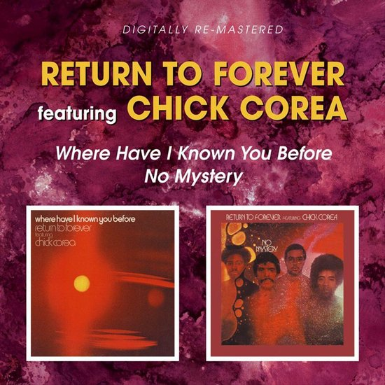 Where Have I Known You  Before/No Mystery, Ft Chick Corea