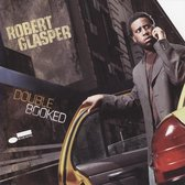 Robert Glasper - Double Booked